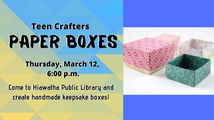 Teen Crafters: Paper Boxes
