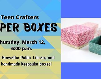 Search mar 12 teen crafters paper boxes