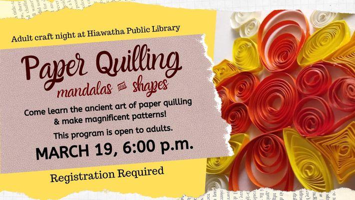 Adult Craft Night: Paper Quilling