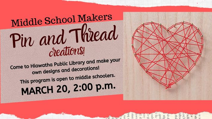Middle School Makers: Pin and Thread Creations