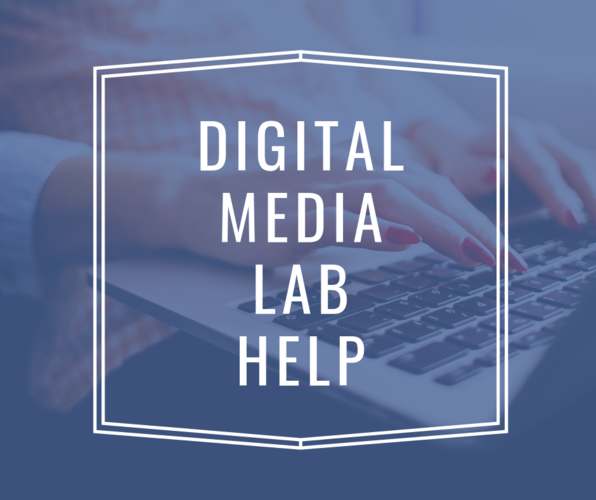 Digital Media Lab Help