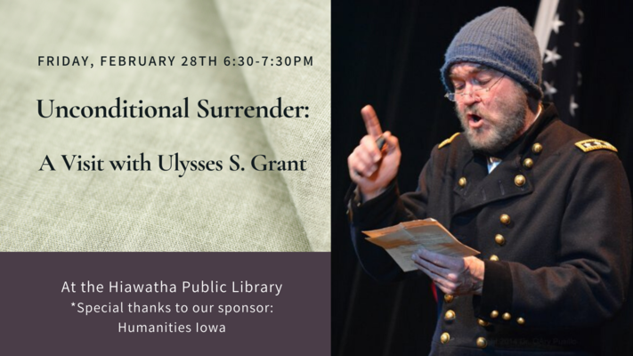 Unconditional Surrender-A visit with Ulysses S. Grant