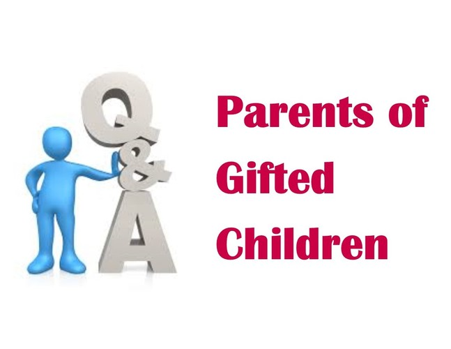 Q & A: Parents of Gifted Children