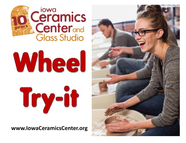 Wheel Try It at ICCGS! Learn to work on a Ceramic Wheel