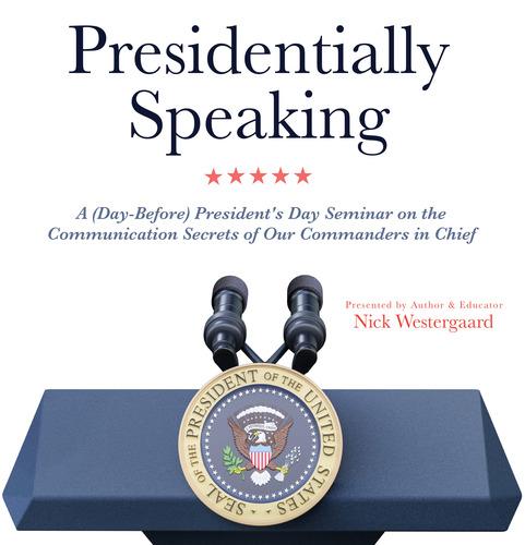 Presidentially Speaking