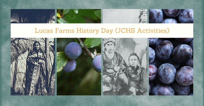 Lucas Farms History Day (JCHS Activities)