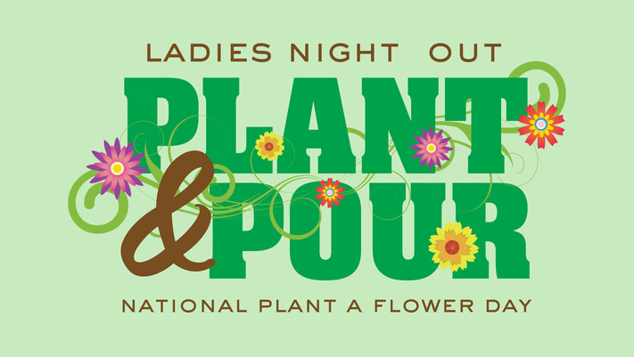 Ladies Night Out: Plant & Pour