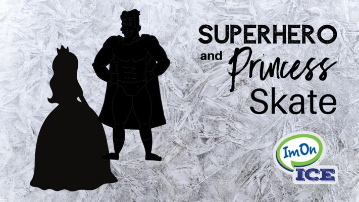 Superhero and Princess Skate