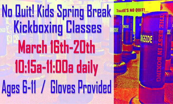 No Quit! Kids Spring Break