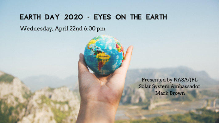 Earth Day 2020 - Eyes on the Earth