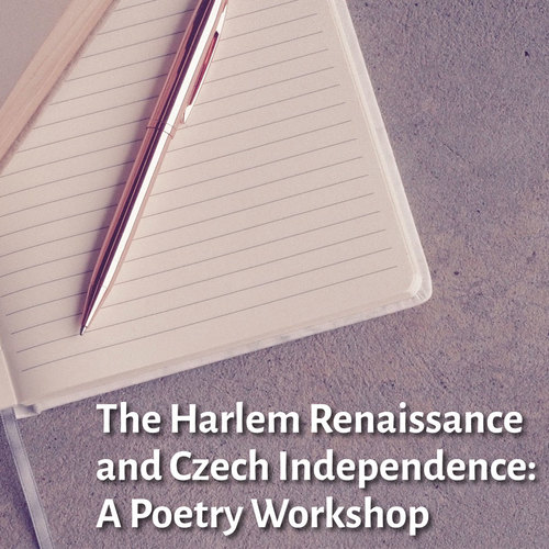 The Harlem Renaissance and Czech Independence: A Poetry Workshop