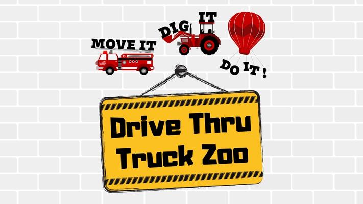 Move It! Dig It! Do It! Drive Thru Truck Zoo