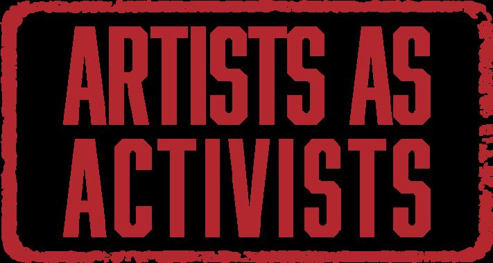 Artists as Activists Virtual Talk & Tour