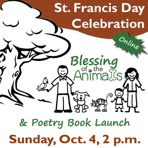 St. Francis Day Celebration: Blessing of the Animals & Poetry Book Launch