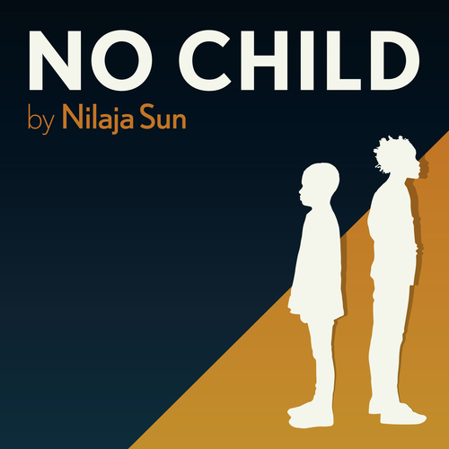 No Child... by Nilaja Sun