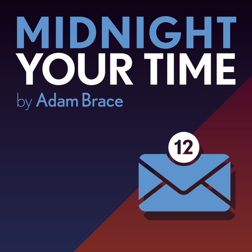 Midnight Your Time