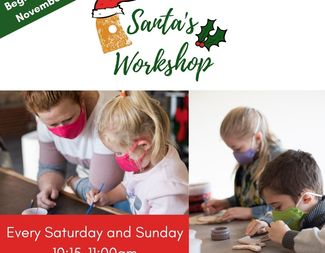 Santa's Workshop 11:15-12:00 pm--decorate handmade objects for the holidays!