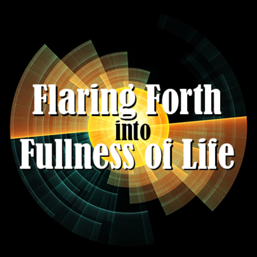 Spirituality in the 21st Century: Flaring Forth into Fullness of Life with Prairiewoods