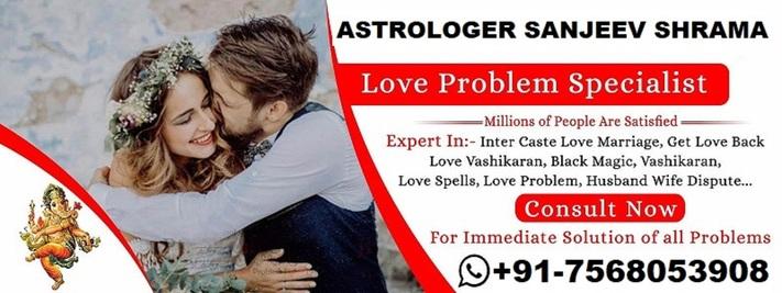 {+91-7568053908} love problem solution specialist IN Las Vegas