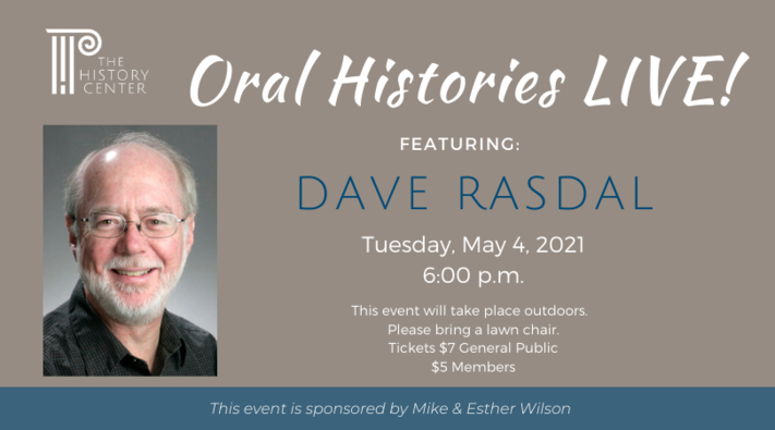 Oral Histories Live Featuring Dave Rasdal