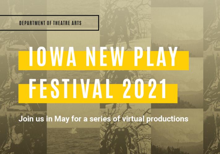 UI Theatre presents Iowa New Play Festival 2021