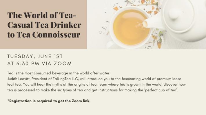 The World of Tea-Casual Tea Drinker to Tea Connoisseur Program