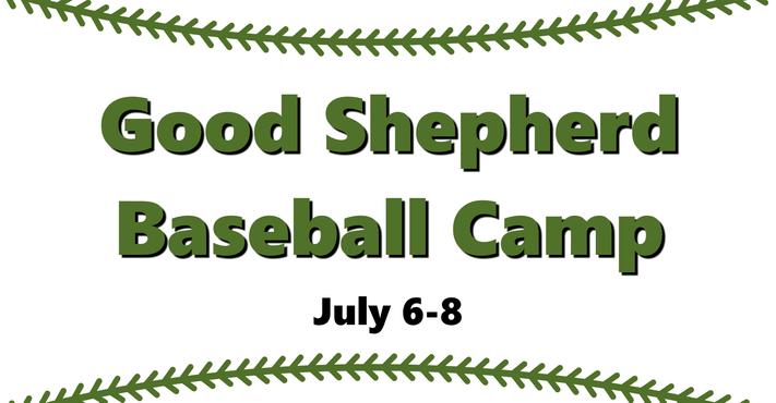 Good Shepherd Baseball Camp