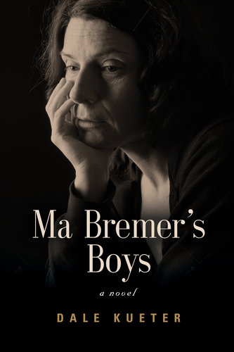 """""""An Evening with Ma Bremer"""" Special Author Talk with Dale Kueter"""