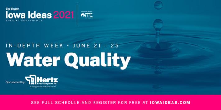 Iowa Ideas-In Depth Week, Water Quality