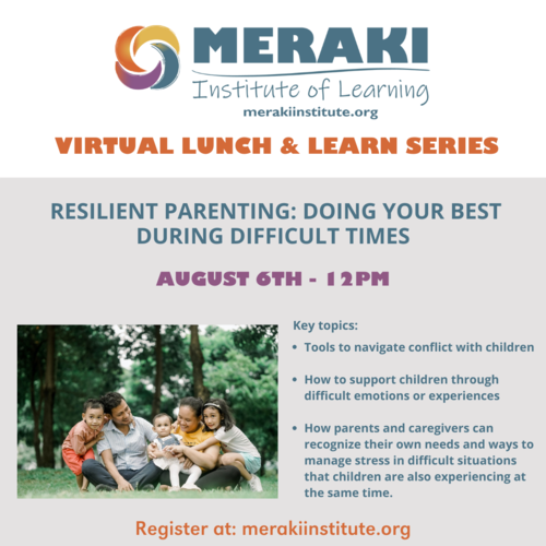 Resilient Parenting: Doing your best during difficult times