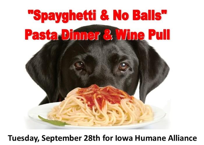"""Spayghetti & No Balls"" Pasta Dinner & Wine Pull"