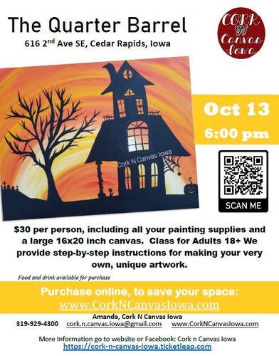 The Quarter Barrel - Orange Haunted House- Cork N Canvas Iowa