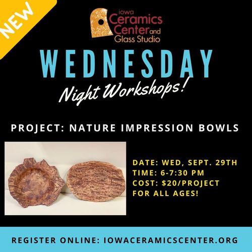 Wednesday Night Workshop: Nature Impression Bowls