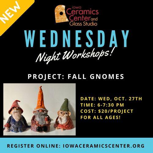 Wednesday Night Workshop: Fall Gnomes