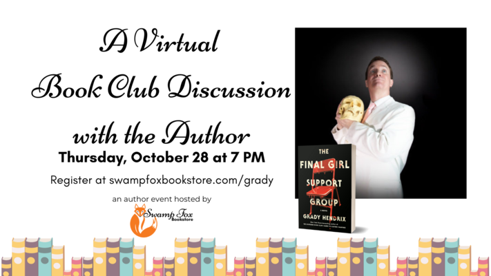 A Virtual Book Club Discussion with Author Grady Hendrix