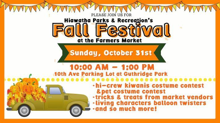 Fall Festival at the Hiawatha Farmers Market