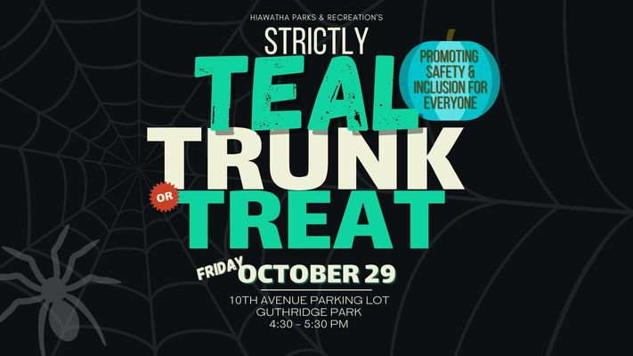 STRICTLY TEAL Trunk or Treat