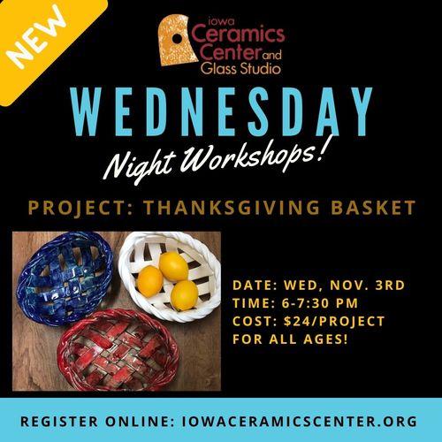 Wednesday Night Workshops: Thanksgiving Basket