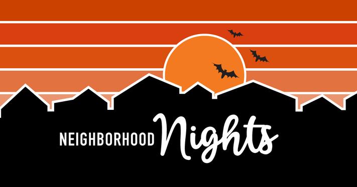 Halloween Neighborhood Nights