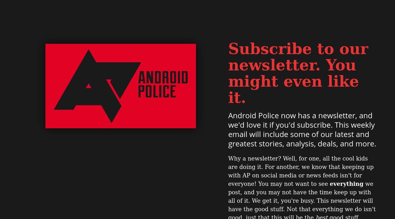 Android Police Newsletter newsletter image