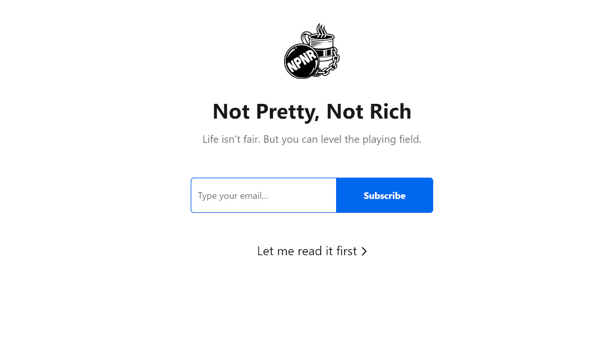 Not Pretty, Not Rich newsletter image