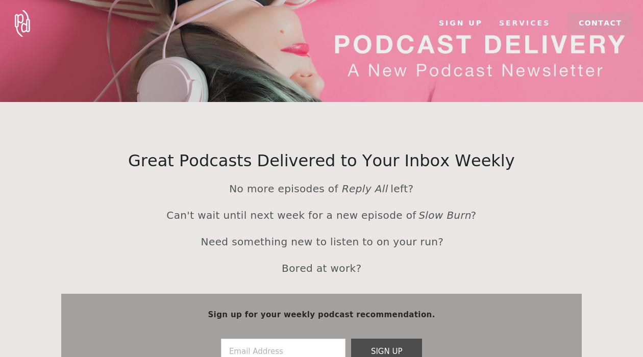 Podcast Delivery's Podcast of the Week newsletter image