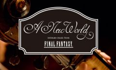A New World: hudba z Final Fantasy v Praze