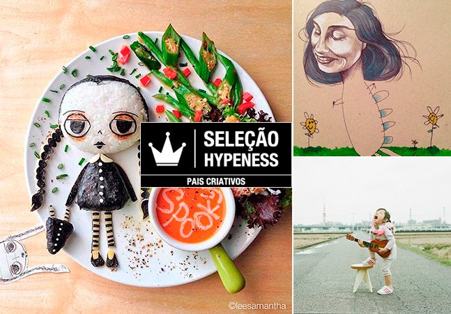 Seleção Hypeness: Os 10 projetos de arte mais criativos feitos por pais em 2013