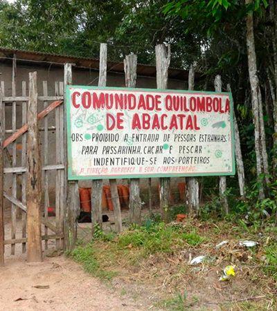 Mulheres lideram luta contra destruição de quilombo no Pará