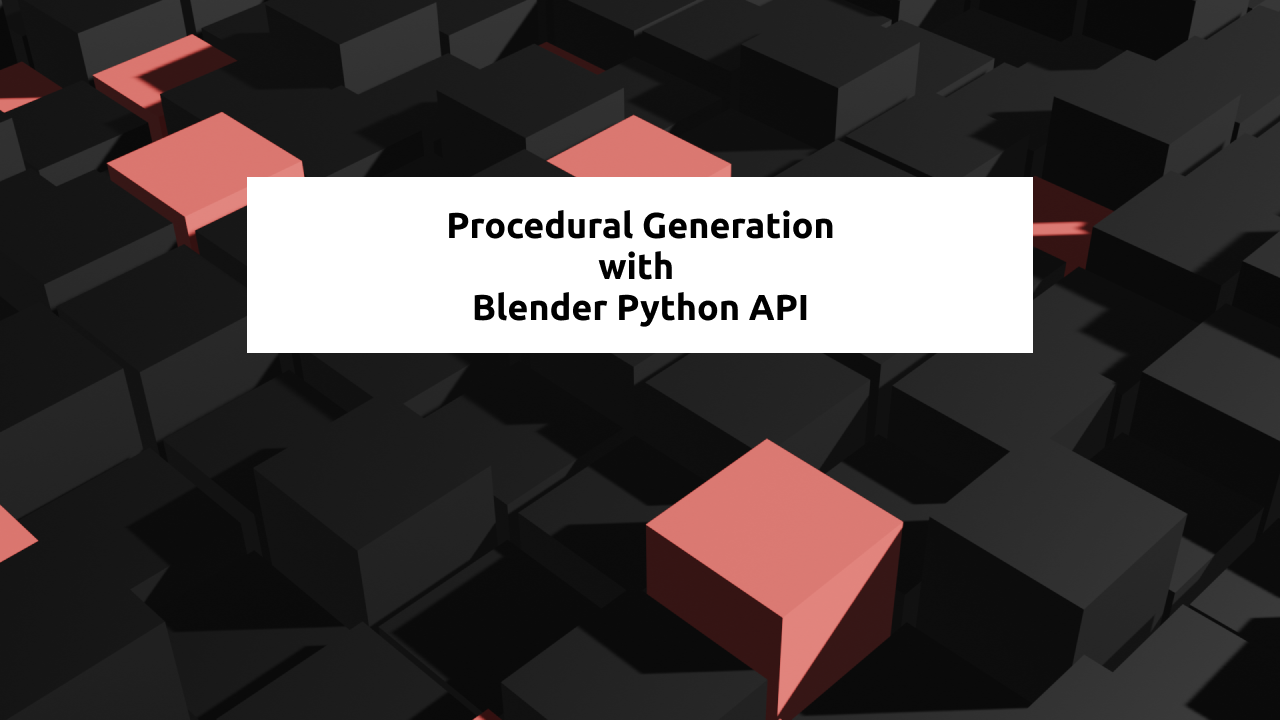 Procedural Generation with Python