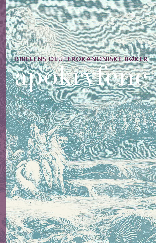 Bibel 2011 med apokryfene – de deuterokanoniske bøker, bokmål