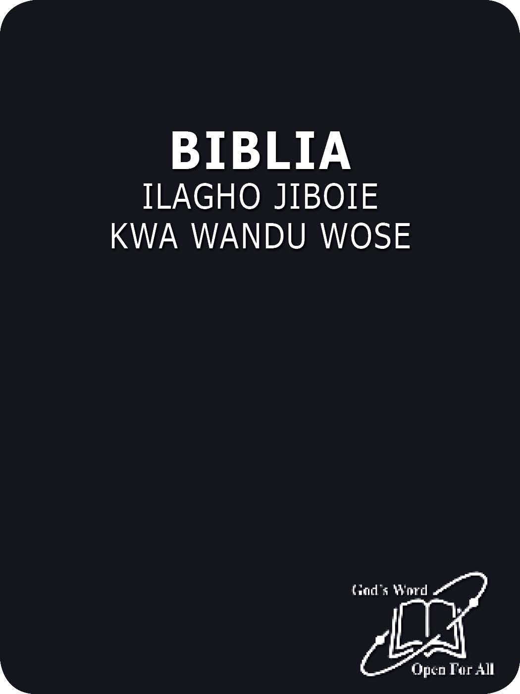 BIBLIA ILAGHO JIBOIE KWA WANDU WOSE