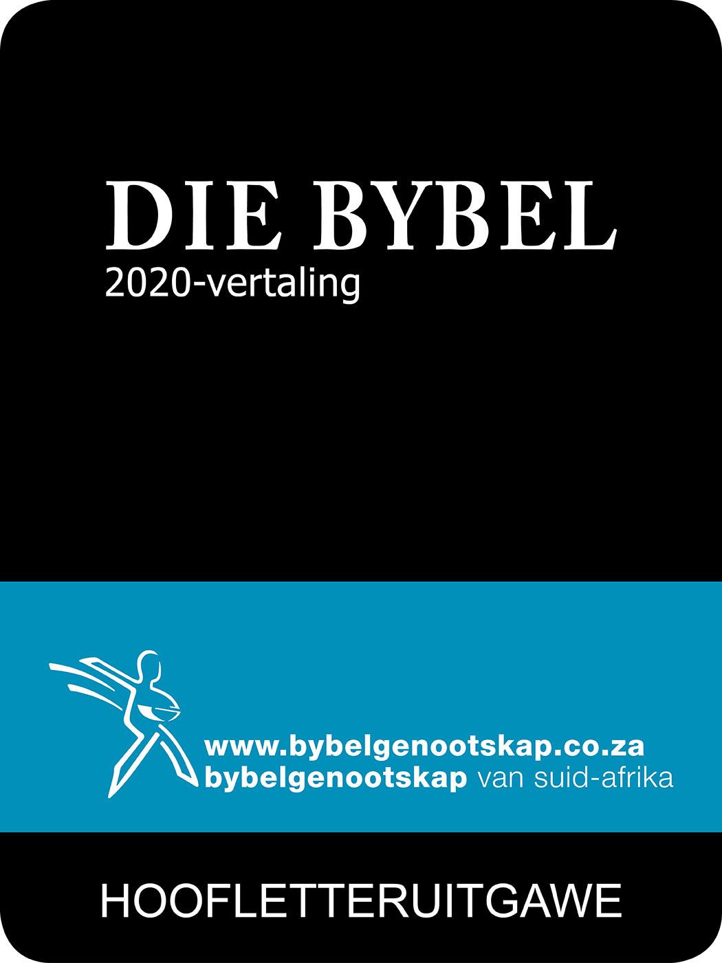 Die Bybel 2020-vertaling: HOOFLETTERUITGAWE