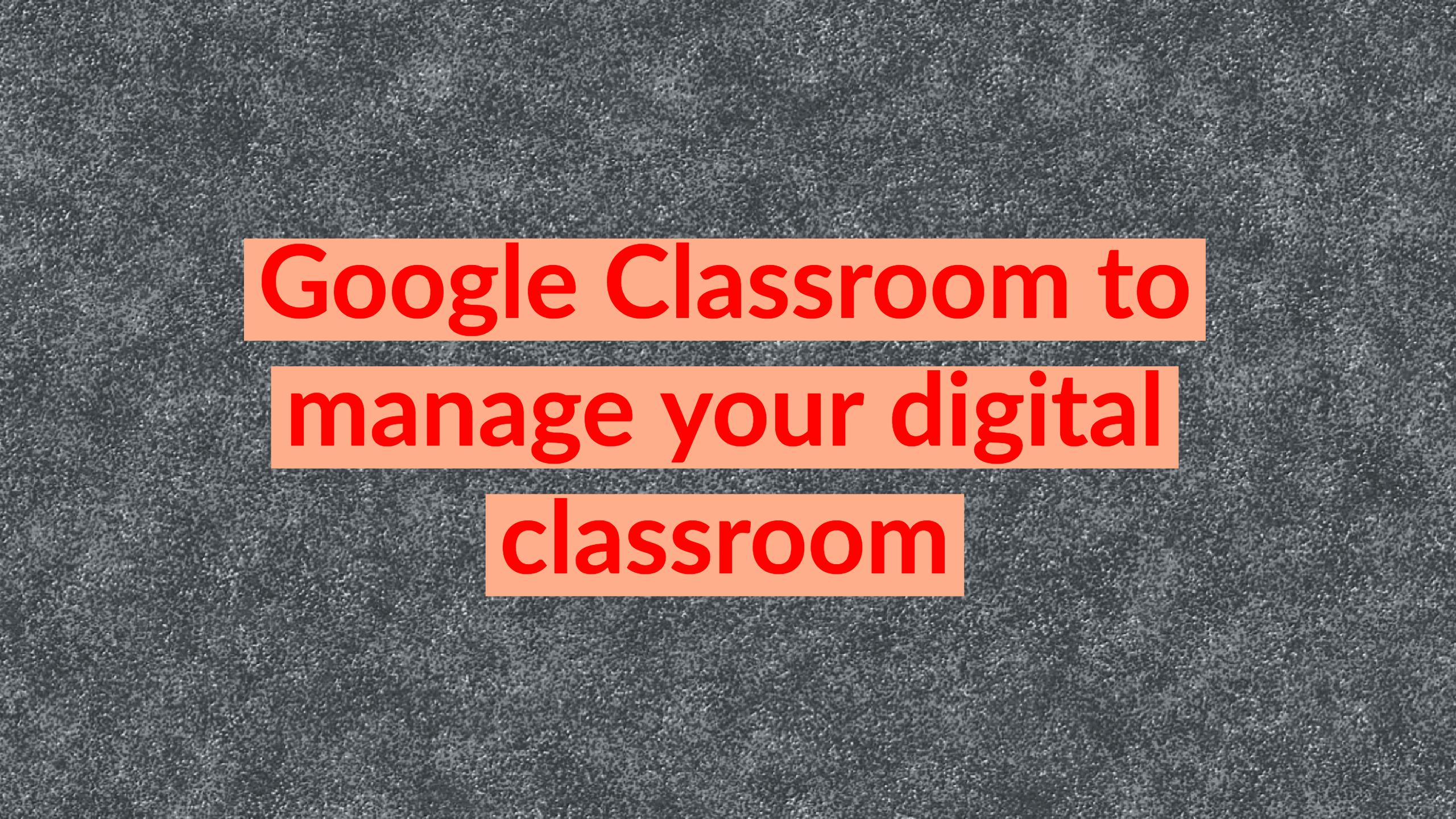 create a paperless classroom with just 3 educational apps